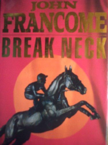 Break Neck By John Francome