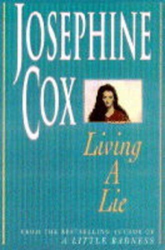 Living a Lie By Josephine Cox