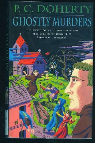 Ghostly Murders By P. C. Doherty