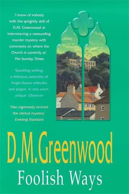 Foolish Ways By D.M. Greenwood