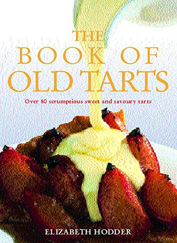 Book of Old Tarts By Elizabeth Hodder