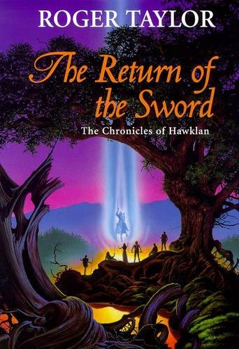 The Return of the Sword By Roger Taylor