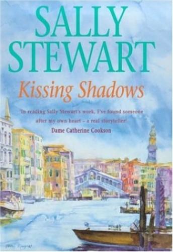 Kissing Shadows By Sally Stewart