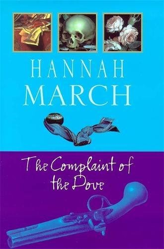 The Complaint of the Dove By Hannah March