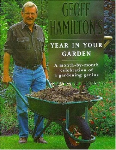 Geoff Hamilton's Year in Your Garden by A. M. Clevely