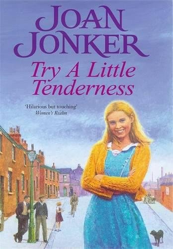 Try a Little Tenderness By Joan Jonker