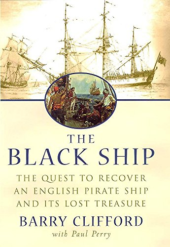 The Black Ship By Barry Clifford