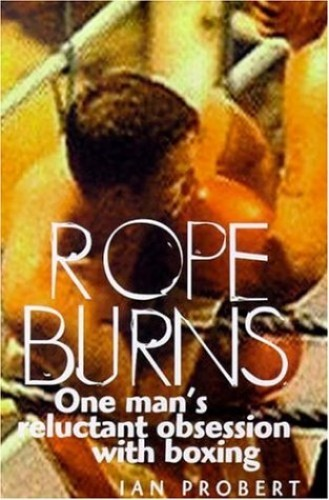 Rope Burns By Ian Probert