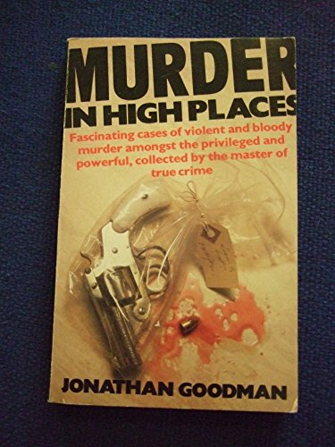 Murder in High Places By Jonathan Goodman