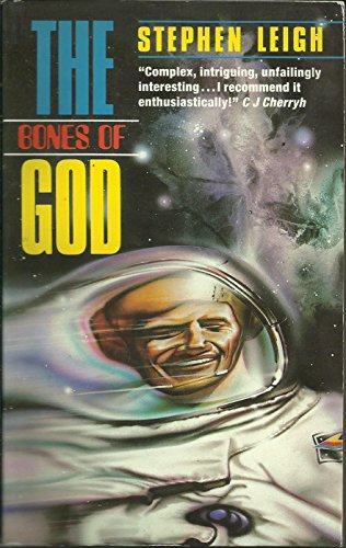 Bones of God By Stephen Leigh