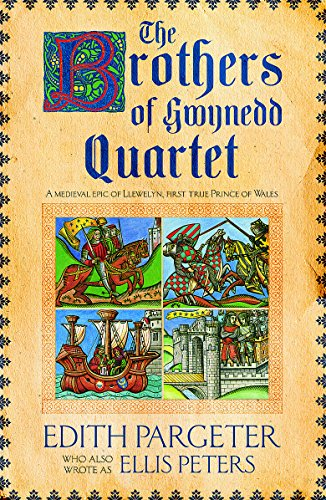 The Brothers of Gwynedd Quartet by Edith Pargeter
