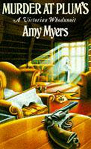 Murder At Plums (Auguste Didier Mystery 3) By Amy Myers