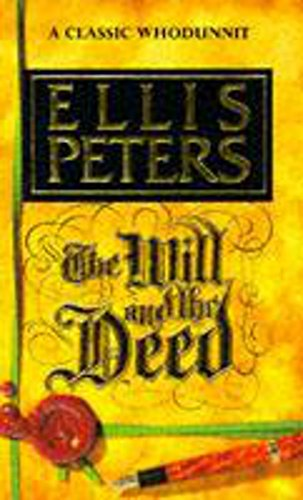 The Will and the Deed By Ellis Peters
