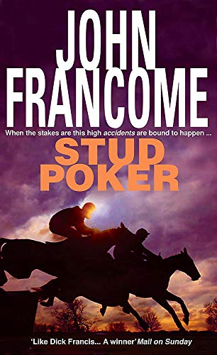 Stud Poker: A gripping racing thriller with huge twists By John Francome