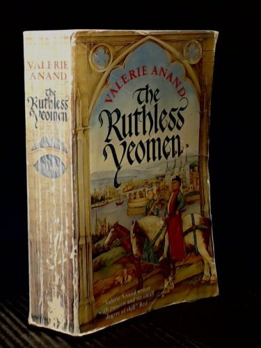 The Ruthless Yeomen By Valerie Anand