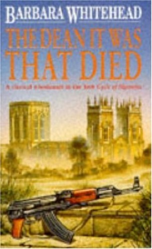 The Dean it Was That Died By Barbara Whitehead