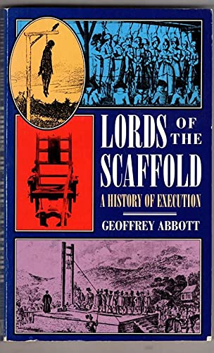 Lords of the Scaffold By G. Abbott