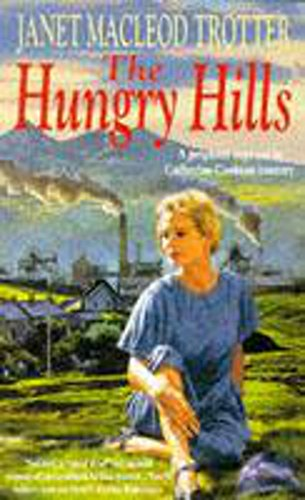 The Hungry Hills By Janet Macleod Trotter