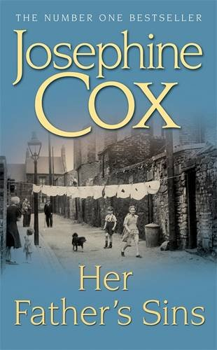 Her Father's Sins By Josephine Cox