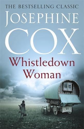 Whistledown Woman By Josephine Cox