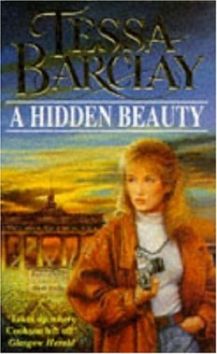 A Hidden Beauty By Tessa Barclay