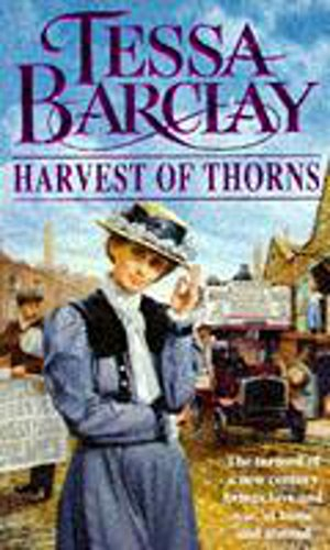 Harvest of Thorns By Tessa Barclay