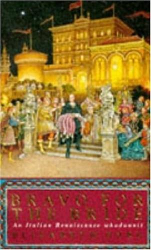 Bravo for the Bride By Elizabeth Eyre