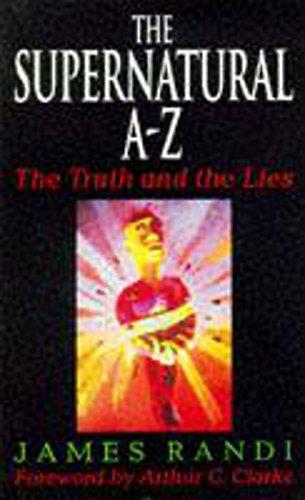 Supernatural A-Z By James Randi