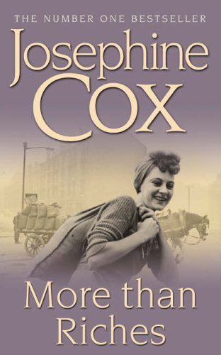 More than Riches By Josephine Cox