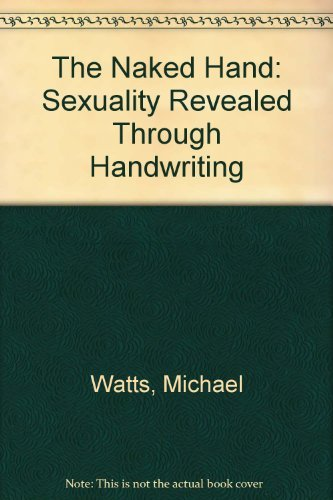 The Naked Hand By Michael Watts