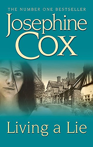 Living a Lie By Josephine Cox