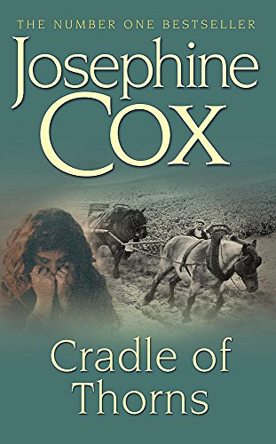 Cradle of Thorns By Josephine Cox