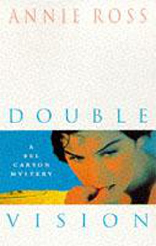 Double Vision By Annie Ross