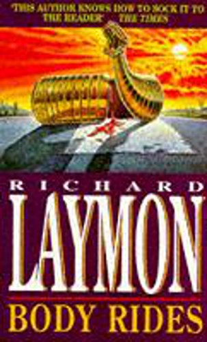 Body Rides: A gripping horror novel of the supernatural and macabre By Richard Laymon