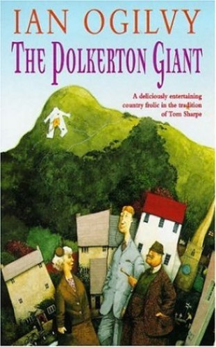 The Polkerton Giant By Ian Ogilvy