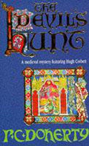 The Devil's Hunt (Hugh Corbett Mysteries, Book 10) By Paul Doherty