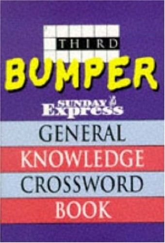 Third Bumper Sunday Express General Knowledge Crossword Book By The Sunday Express