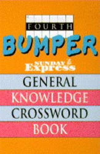"""Fourth Bumper """"Sunday Express"""" General Knowledge Crossword Book By The Sunday Express"""