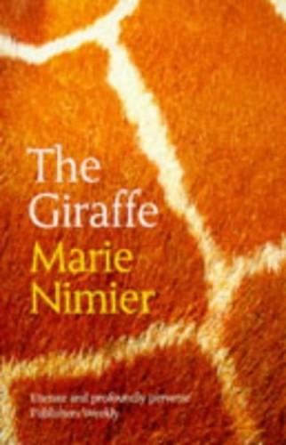 The Giraffe By Marie Nimier