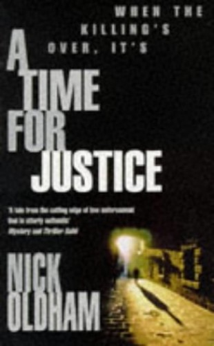 A Time for Justice By Nick Oldham