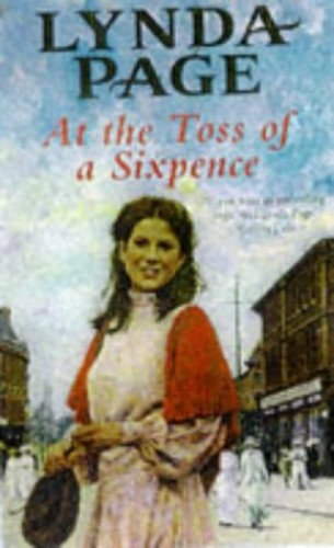 At the Toss of a Sixpence: A heart-warming saga of triumph in the face of adversity by Lynda Page
