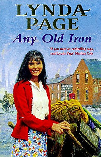 Any Old Iron: A gripping post-war saga of family, love and friendship by Lynda Page