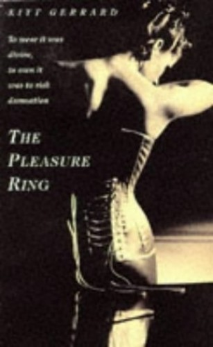 The Pleasure Ring (Headline Delta) by Kitt Gerrard