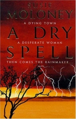 A Dry Spell By Susie Moloney