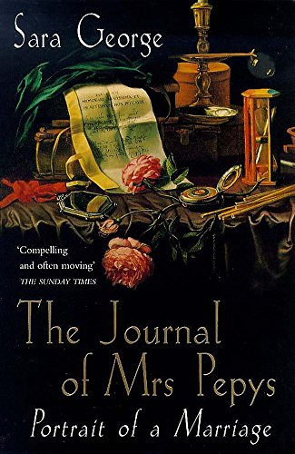 The Journal of Mrs Pepys By Sara George