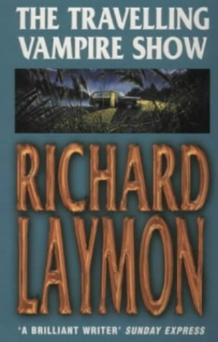 The Travelling Vampire Show By Richard Laymon