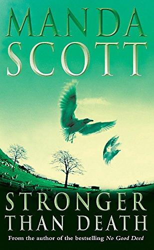 Stronger Than Death by Manda Scott