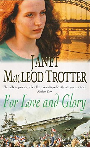 For Love and Glory By Janet Macleod Trotter