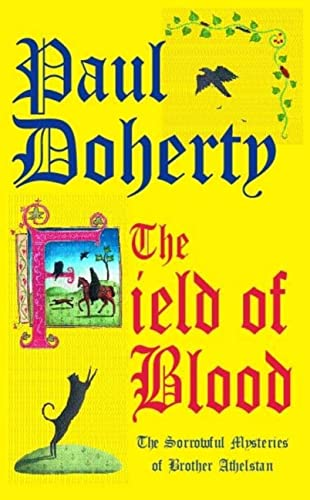 The Field of Blood By Paul Doherty
