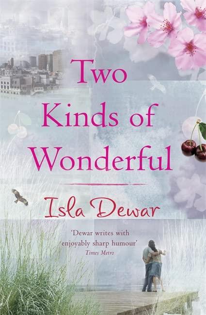 Two Kinds of Wonderful By Isla Dewar